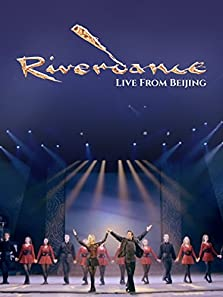 Riverdance Live from Beijing (2010 Video)