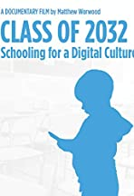 Class of 2032: Schooling for a Digital Culture