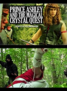 Watch free new movie Prince Ashley and the Magical Crystal Quest [480i]
