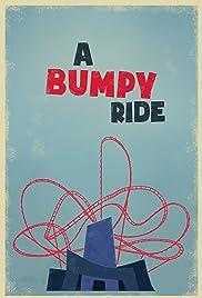 A Bumpy Ride Poster