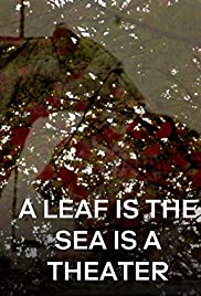 A Leaf is the Sea is a Theater