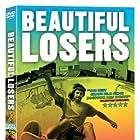 Beautiful Losers (2008)
