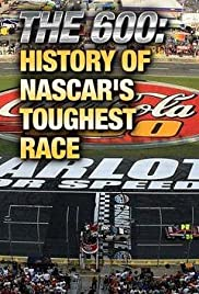 The 600: History of NASCAR's Toughest Race Poster