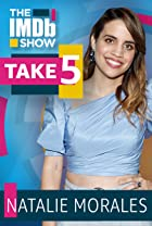 S3.E51 - Take 5 With Natalie Morales