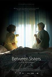 Between Sisters (2015) 720p
