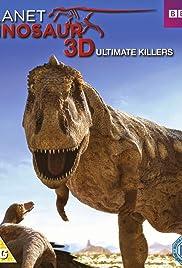 Planet Dinosaur: Ultimate Killers Poster