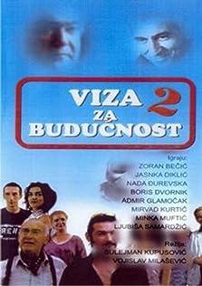 Viza za buducnost (2002– )