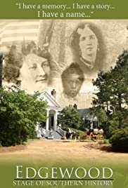 Edgewood: Stage of Southern History Poster