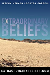 Watch full movie free Extraordinary Beliefs by Jeremy Kenyon Lockyer Corbell [HDRip]