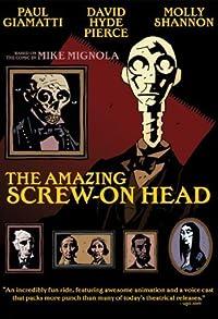 Primary photo for The Amazing Screw-On Head