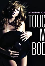 Mariah Carey: Touch My Body Poster