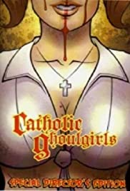 Catholic Ghoulgirls(2005) Poster - Movie Forum, Cast, Reviews