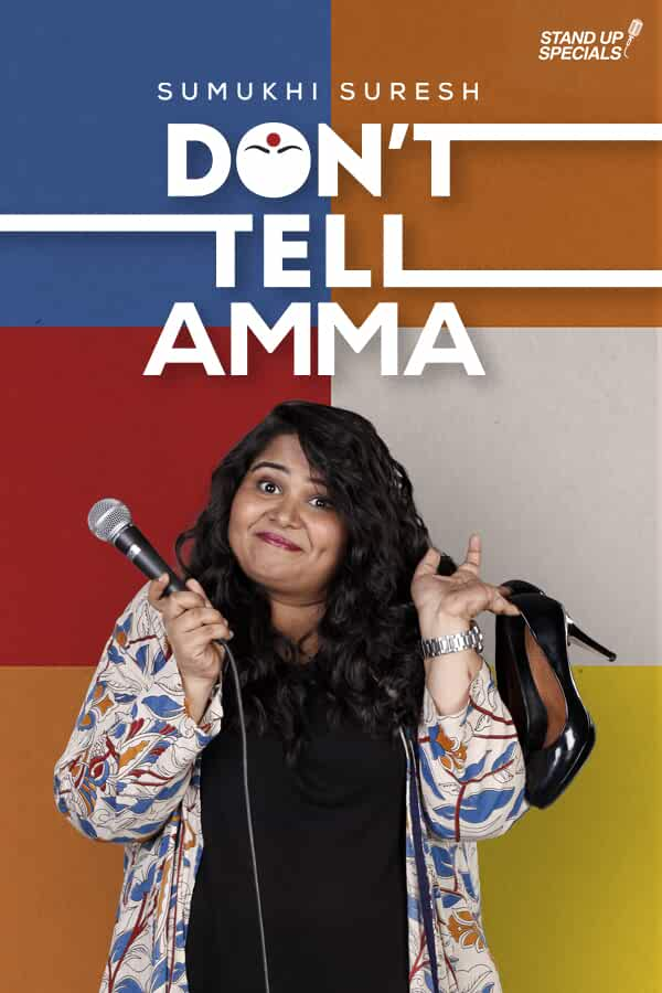 Sumukhi Suresh – Don't Tell Amma 2019 Standup Comedy WebRip English ESub 150mb 480p 500mb 720p 3GB 1080p