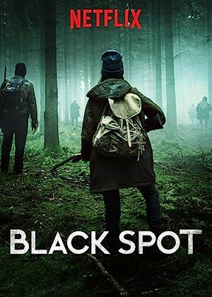 Black Spot & Zone Blanche S02E03 (2019)