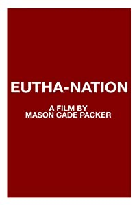 Movie english download Eutha-Nation [360p]
