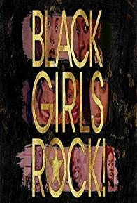 Primary photo for Black Girls Rock! 2012