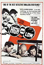 High and Low (1963) Poster - Movie Forum, Cast, Reviews