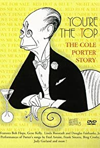 Primary photo for You're the Top: The Cole Porter Story