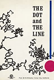 The Dot and the Line: A Romance in Lower Mathematics (1965) Poster - Movie Forum, Cast, Reviews