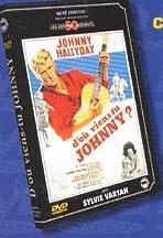 D'où viens-tu... Johnny?