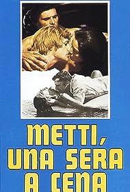 Metti, una sera a cena (1969) Poster - Movie Forum, Cast, Reviews