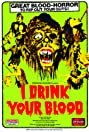 I Drink Your Blood (1970) Poster