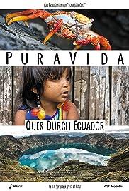 Pura Vida: Quer durch Ecuador Poster