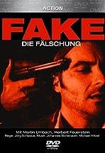 Fake - Die Fälschung
