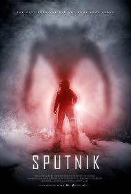 Sputnik (2020) Poster - Movie Forum, Cast, Reviews