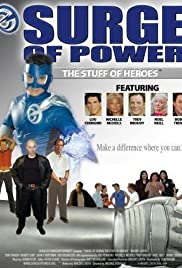 Surge of Power: The Stuff of Heroes Poster