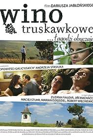 Wino truskawkowe (2008)