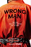 Starz Renews 'Wrong Man' For Second Season As Supreme Court Strikes Conviction Of Season One Subject