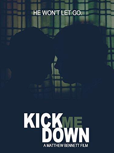 Kick Me Down on FREECABLE TV