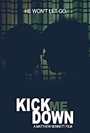 Kick Me Down Poster