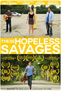 Watch unlimited movies These Hopeless Savages by none [720