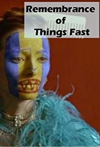 Primary photo for Remembrance of Things Fast: True Stories Visual Lies