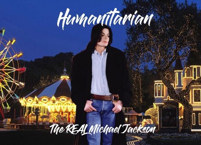 Humanitarian: The Real Michael Jackson