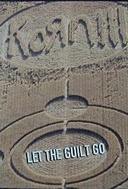 Korn: Let the Guilt Go Poster