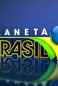 Primary photo for Planeta Brasil