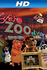 Life's a Zoo Poster - TV Show Forum, Cast, Reviews