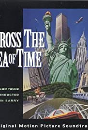 Across the Sea of Time(1995) Poster - Movie Forum, Cast, Reviews