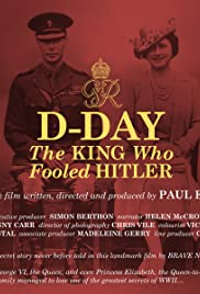 D-Day: The King Who Fooled Hitler Poster