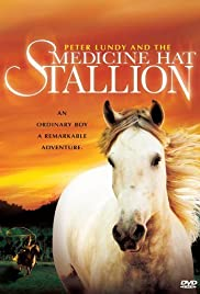 Peter Lundy and the Medicine Hat Stallion Poster