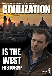 Civilization: Is the West History? Poster