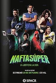 Nafta Súper Poster - TV Show Forum, Cast, Reviews