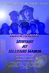 Primary photo for Dixon Maison: Mystery at Hillyard Manor