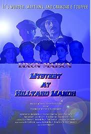 Dixon Maison: Mystery at Hillyard Manor (2004) film en francais gratuit