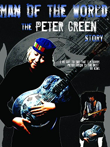 Peter Green: Man of the World