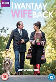 I Want My Wife Back Poster - TV Show Forum, Cast, Reviews