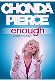 Chonda Pierce: Enough